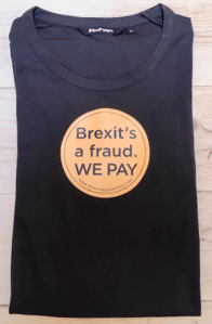 Brexit's a fraud sticker on t-shirt